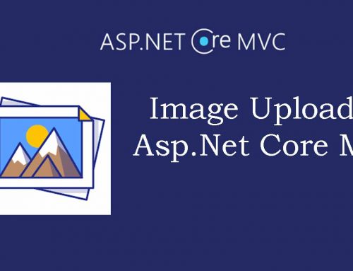 ASP.NET Core MVC Image Upload and Retrieve