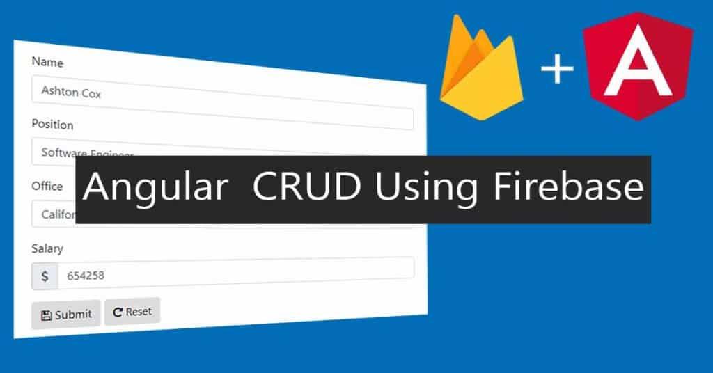 Angular CRUD with Firebase