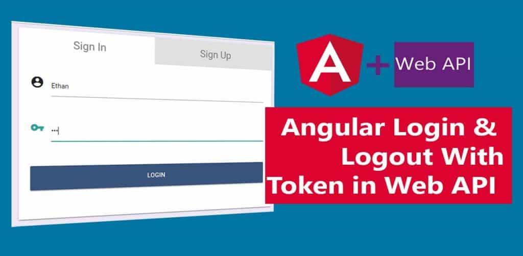 Angular Login & Logout with ASPNET Web API