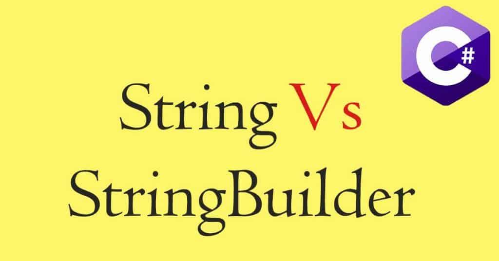 Discussion on String vs StringBuilder in C#
